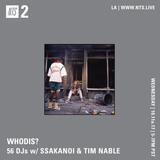 Whodis? w/ Tim Nable & SSakanoi - 11th October 2017