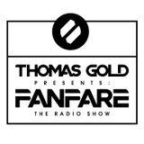 Thomas Gold Presents Fanfare: Episode 185