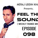 Meraj Uddin Khan Pres. Feel The Sound Ep. 098