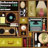 Bohemian Groove #16