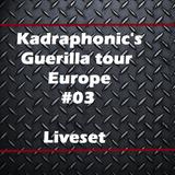 Guerilla tour #03 - Rotterdam / Holland - Liveset