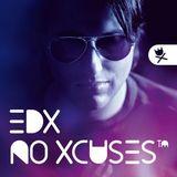 EDX - No Xcuses Episode 321