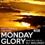 Monday Glory #58