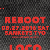Q'hey Live Mix at REBOOT, Sankeys TYO, August 2016