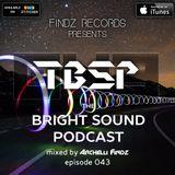 Archelli Findz - The Bright Sound Podcast 043