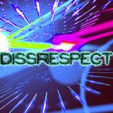 DissRespect - First House Track