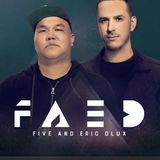 Faed - Diplo and Friends (08-07-2016)