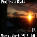 Progressive Beats - Ep. 001 - Marzo 2012