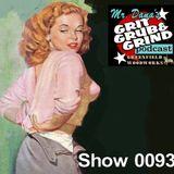 Mr. Dana's GRIT GRUB & GRIND Show 0093