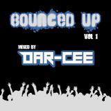 Dar-Cee - Bounced Up Vol. 1