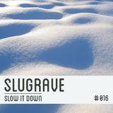 Mixtape #016 - A Slugrave Christmas