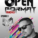 open format radio episode 3 ft. dj mluv