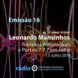 Emissão 15 - Leonardo Mansinhos sobre Trânsitos e Portais 7.7.7 // Rádio Contrato Cósmico