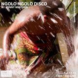 Ngolo Ngolo Disco: Jan '19