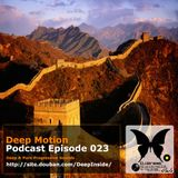 Deep Motion Podcast 023