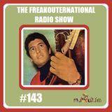 The FreakOuternational Radio Show #143 19/06/2019
