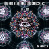 Higher state of consciousness EP - 002