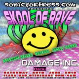 Skool Of Rave,29th June 2019,Damage Inc.,Robbie Dee,Cutter and Mad MC