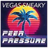 """""""VEGAS SNEAKY"""" by PEER PRESSURE"""