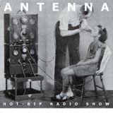 ANTENNA radio show 006