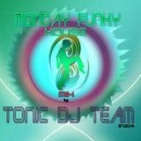 ToNic DJ-Team - MondayFunkyHouse  27.01.14