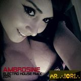 Set Mr Aioria - Ambrosine (Electro House Rmix 2014)