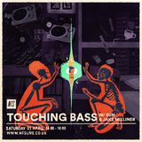 Touching Bass w/ Eun & Jake Milliner - 1st April 2017