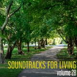 Soundtracks for Living - Volume 28