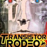 Transistor Rodeo - Prologue / Part 1