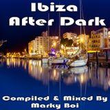 Marky Boi - Ibiza After Dark