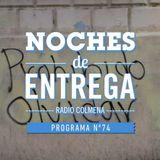 NOCHES DE ENTREGA N°74_24-03-2014
