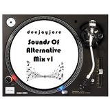 Sounds Of Alternative Mix v1 by DeeJayJose