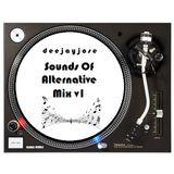 Sounds Of Alternative Mix v1 by DeeJayJose