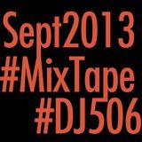 ~ September 2013 MixTape