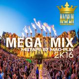[Mao-Plin] - Mega Mix 2K16 {Breakbeat} (Mao-Plin Edit)
