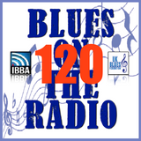 Blues On The Radio - Show 120