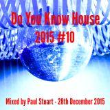 Do You Know HOUSE 2015 #10
