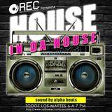 House in da house 015 - Alpha Beast invitado TubScreamer