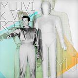 LAYUP - Mluvi k vam Robot MIX 6.2011