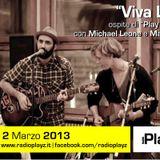 Play Saturday - 02/03/13 (Ospiti: Viva Lion! e C. Scarapucci)