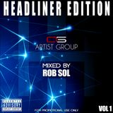 Rob Sol - Headliner Edition MIx Vol.1