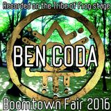 Ben Coda - Recorded on the Tribe of Frog stage at Boomtown 2016