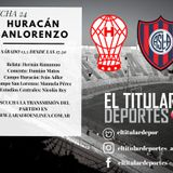 RELATO - Huracan vs San Lorenzo 13-5-17