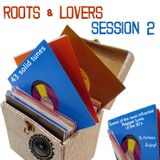 Roots & Lovers Session Vol.2