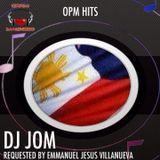 OPM Hits - Requested by: Emmanuel Villanueva - DJ Jom
