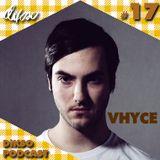 DIKSO Podcast 17 - Vhyce