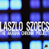 Laszlo Szoecs pres. THE AKASHA CHRONIK PROJECT 2