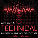 We Have a Technical #14: Not a Time I Don't Think Even