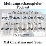 Meinungsschauspielerpodcast Nr.25: Maaßen / Journalisten und Leser / EU-Zeugs