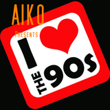 "Aiko Presents "" I Love The 90's """